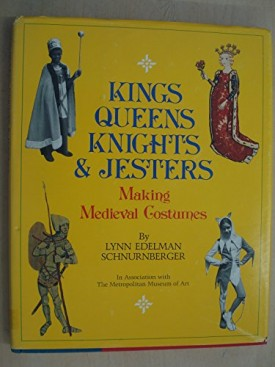 Kings, Queens, Knights, and Jesters: Making Medieval Costumes