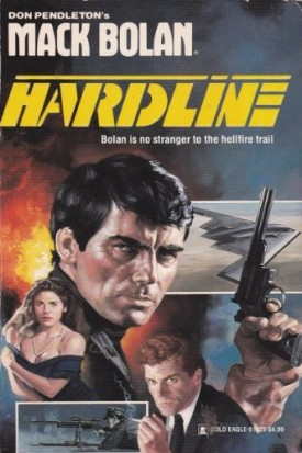 Hardline (Don Pendletons Mack Bolan) [Nov 01, 1991] Pendleton, Don