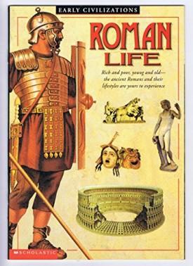 Roman Life (Early Civilizations)