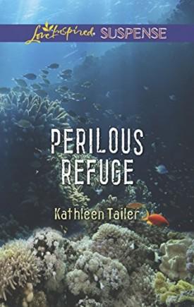 Perilous Refuge (Love Inspired Suspense) (Mass Market Paperback)