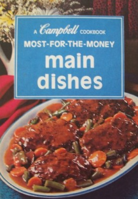 Campbell Cookbook; Most-for-the-money Main Dishes (Hardcover)