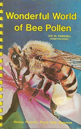 Wonderful World of Bee Pollen (Paperback)