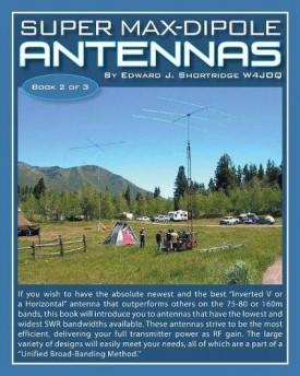 Super Max-Dipole Antennas [Paperback] Shortridge, Edward J.