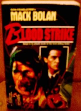 Blood Strike (Don Pendletons Mack Bolan) [Nov 01, 1994] Pendleton, Don