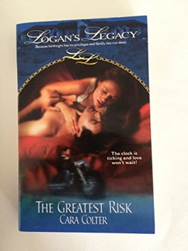 The Greatest Risk (Logans Legacy #2) (Paperback)