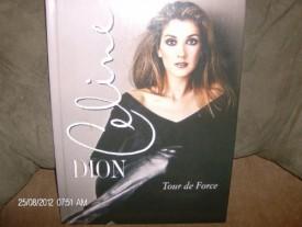 Celine Dion Tour de Force (Hardcover)