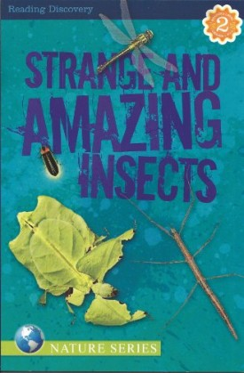 Strange and Amazing Insects Reading Discovery Level 2 (Paperback)