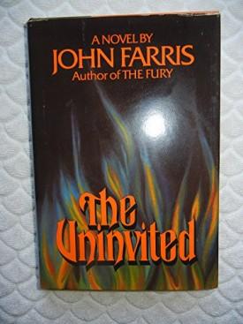 The Uninvited by Farris, John by Farris, John [Hardcover] Farris, John