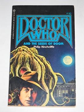 Dr. Who & the Seeds of Doom (Mass Market Paperback)
