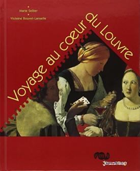 Le voyage au coeur du louvre (French Edition) (Hardcover)