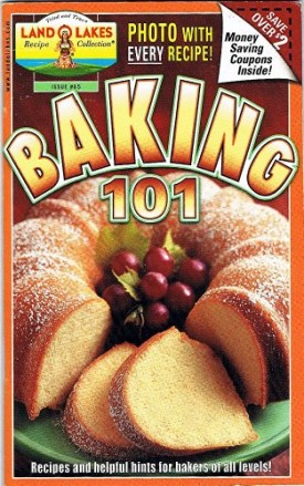Land O Lakes Baking 101 (Recipe Collection, Issue #65) (Cookbook Paperback)