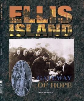 Ellis Island: Gateway of Hope (Hardcover)