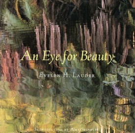 An Eye for Beauty : Photographs of Evelyn Lauder (Hardcover)