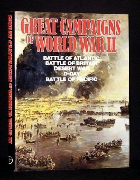 Great Campaigns of World War II  (Hardcover)