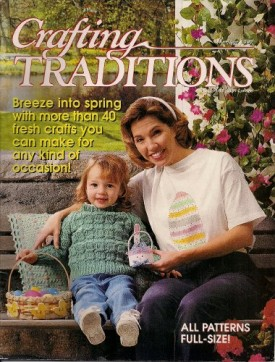 Crafting Traditions Magazine Mar/Apr Back Issue 1997