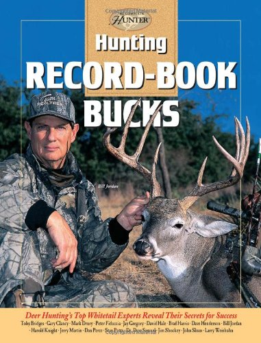 Hunting Record-Book Bucks (The Complete Hunter)(Hardcover)