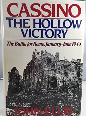 Cassino, the hollow victory : the battle for Rome, January-June 1944 (Hardcover)