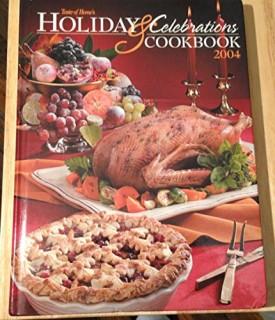 Holiday & Celebrations Cookbook 2004 (Hardcover)