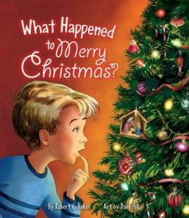 What Happened to Merry Christmas (Paperback)