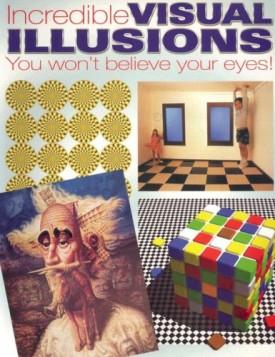 Incredible Visual Illusions (Hardcover)