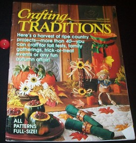 Crafting Traditions Magazine Sept/Oct Back Issue 1997