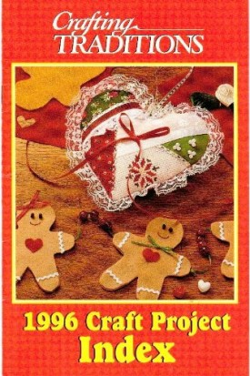 Crafting Traditions 1996 Craft Project Index Pamphlet