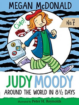 Judy Moody: Around the World in 8 1/2 Days (Paperback)