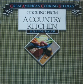 Cooking from a Country Kitchen (Great American cooking schools) (Paperback)