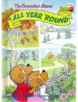 The Berenstain Bears All Year Round (Cub Club) (Vintage) (Hardcover)