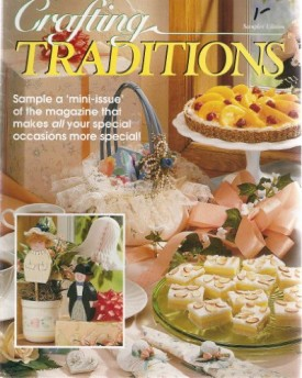Crafting Traditions Magazine Premiere Edition Back Issue 1995