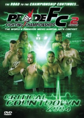 Pride Fighting Championships: Critical Countdown 2004 (DVD)