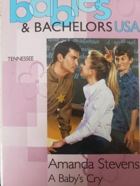 A Babys Cry (Babies & Bachelors USA: Tennessee #42) (Mass Market Paperback)