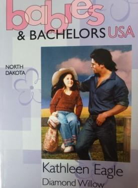 Diamond Willow (Babies & Bachelors USA: North Dakota #34) (Mass Market Paperback)