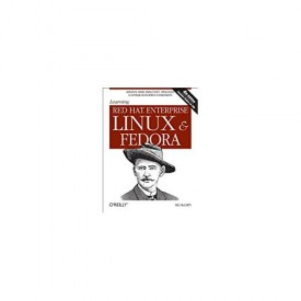 Learning Red Hat Enterprise Linux and Fedora 4th Edition (Paperback)