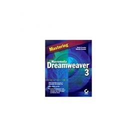 Mastering Macromedia Dreamweaver 3 (Paperback)