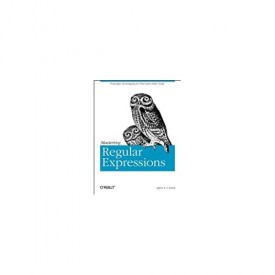 Mastering Regular Expressions: Powerful Techniques for Perl and Other Tools (Nutshell Handbooks) 1st Edition (Paperback)
