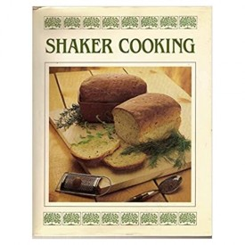 Shaker Cooking (Hardcover)