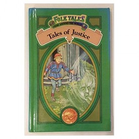 Tales of Justice (Folk Tales from Around the World)