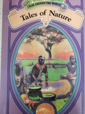 Tales of Nature (Folk Tales from Around the World)