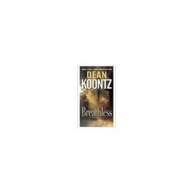 Breathless: A Novel of Suspense by Dean Koontz (2010-11-23) (Paperback)