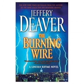 The Burning Wire: A Lincoln Rhyme Novel (Paperback)