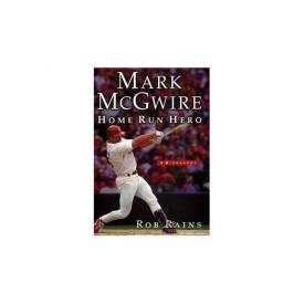 Mark McGwire: Home Run Hero (Hardcover)
