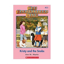 Kristy and the Snobs (The Baby-Sitters Club #11)