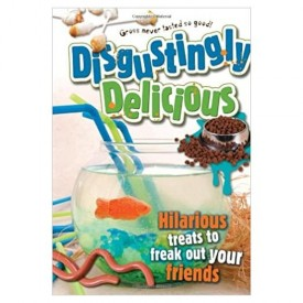 Disgustingly Delicious (Spiral-bound) (Paperback)