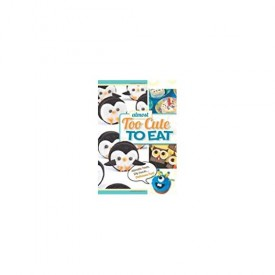 (Almost) Too Cute to Eat (Spiral-bound) (Paperback)
