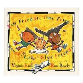 New Friends, True Friends, Stuck-Like-Glue Friends (Hardcover)