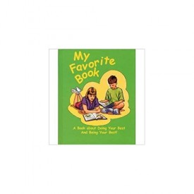 My Favorite Book: A Book about Doing Your Best and Being Your Best! (Hardcover)