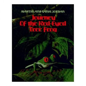Journey of the Red-Eyed Tree Frog (Hardcover)