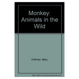 Monkey: Animals in the Wild (A Random House pictureback) (Paperback)