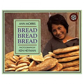 Bread, Bread, Bread (Foods of the World) (Paperback)
